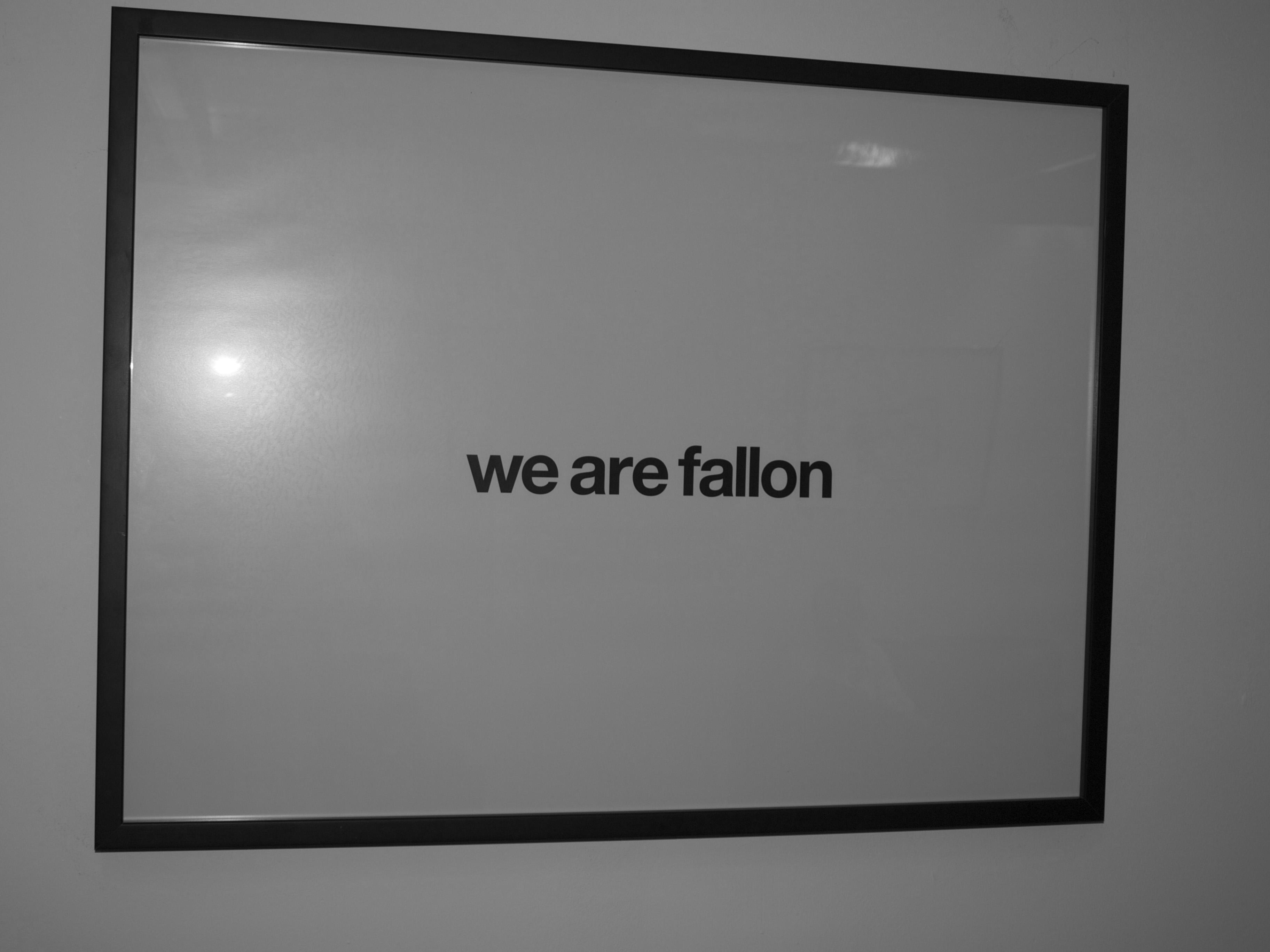 We are Fallon